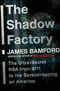 Cover of James Bamford's 'The Shadow Factory'