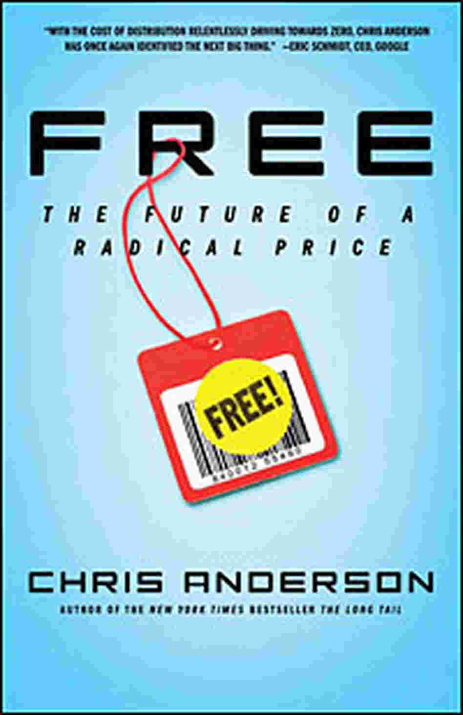 Cover: 'Free: The Future of a Radical Price'