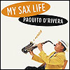 Detail from the cover of 'My Sax Life,' Paquito D'Rivera's autobiography