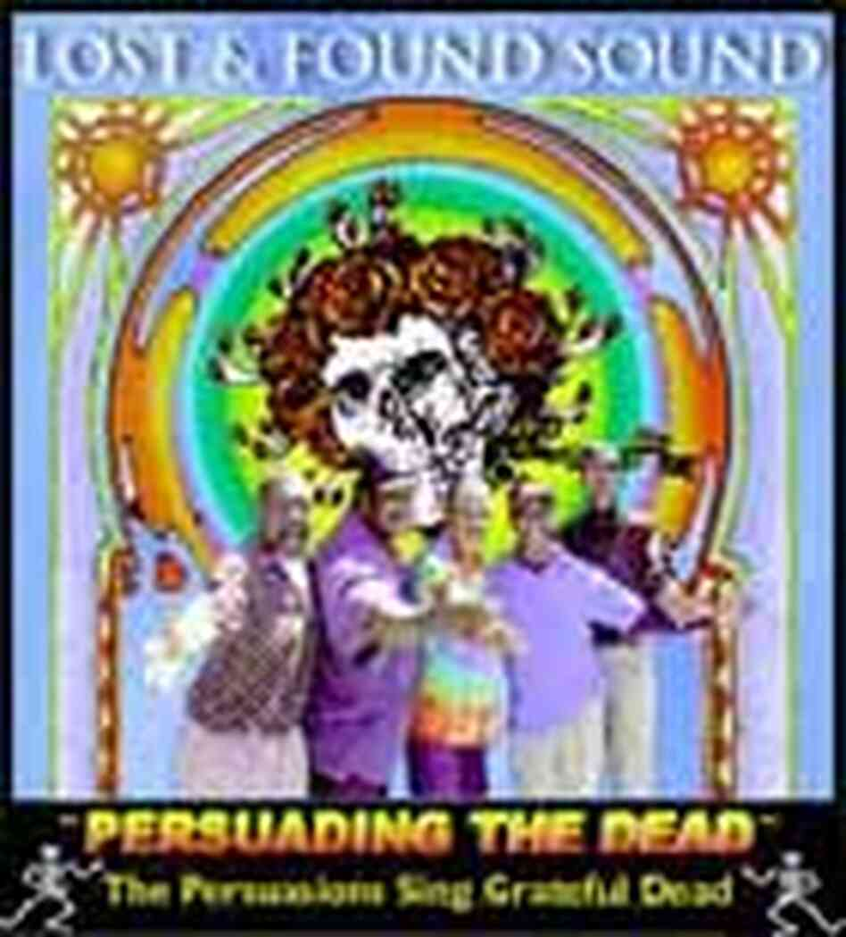 Cover of album of the Persuasions singing Grateful Dead songs