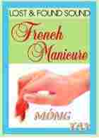 Lost and Found Sound French Manicure Logo