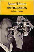 The cover of Henry Provisor's 1970 book, 8/16mm Movie-Making