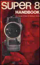 The cover of the 1974 guide, Super 8 Handbook, by George D.Glenn and Charles B.Scholtz.