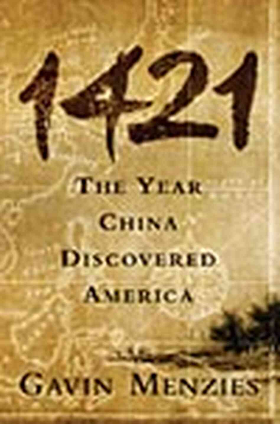 '1421, The Year China Discovered America' book cover