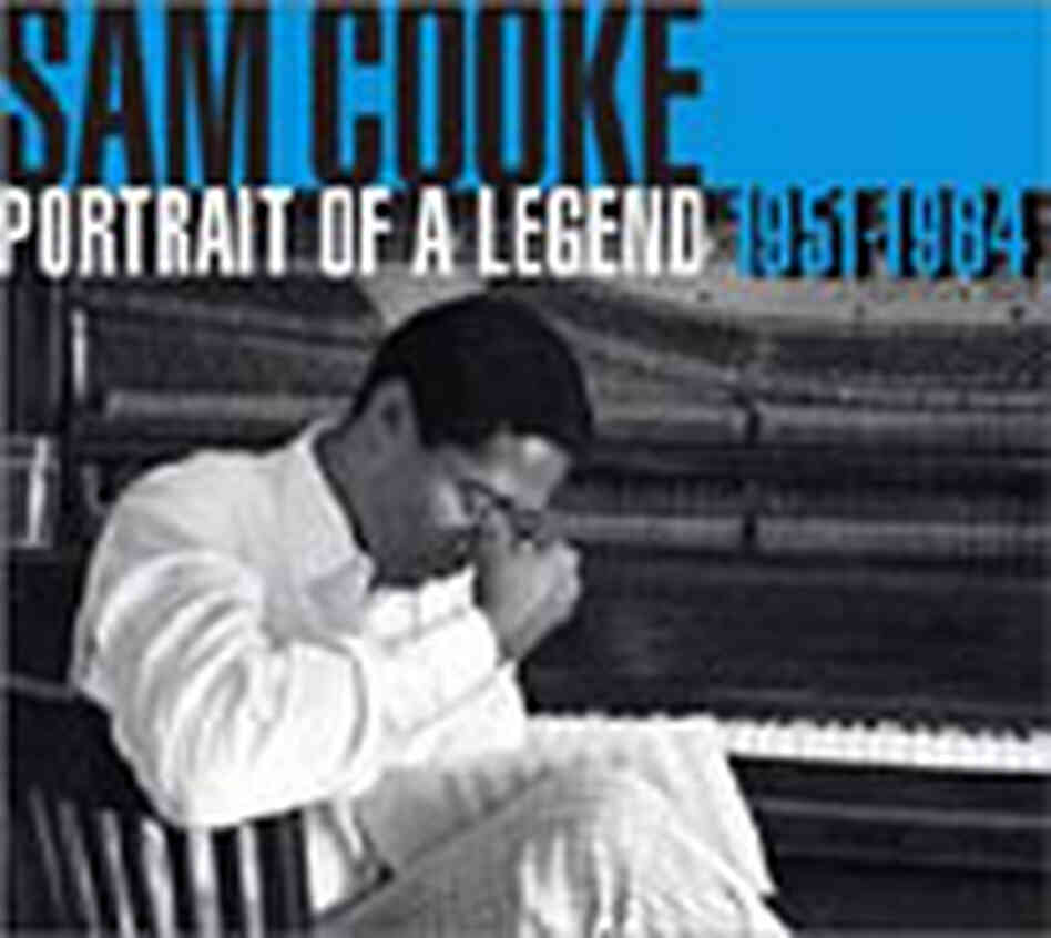 'Sam Cooke: Portrait of a Legend 1951-1964'