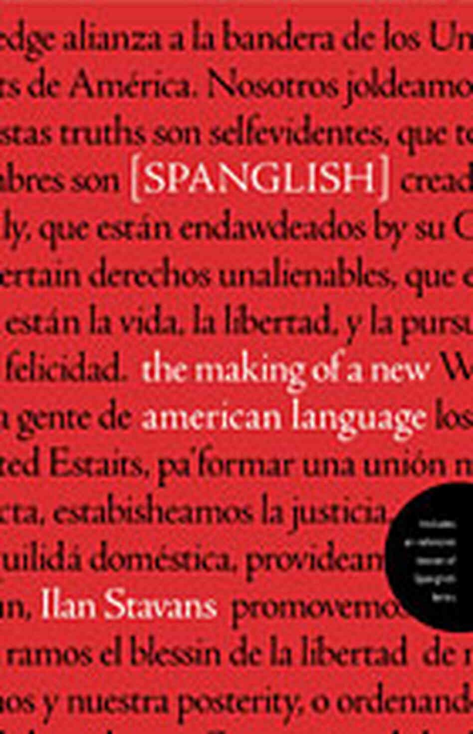 'Spanish: The Making of a New American Language'