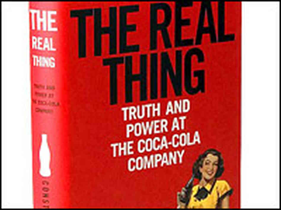 Detail of the cover of 'Real Thing: Truth and Power at the Coca-Cola Company', by Constance L. Hays