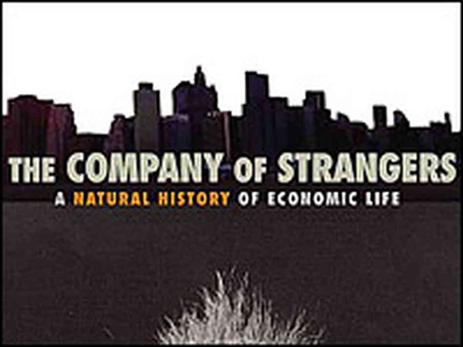 Paul Seabright's 'The Company of Strangers'