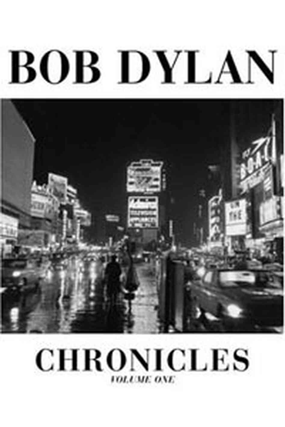 Chronicles: Volume One Bob Dylan and Sean Penn