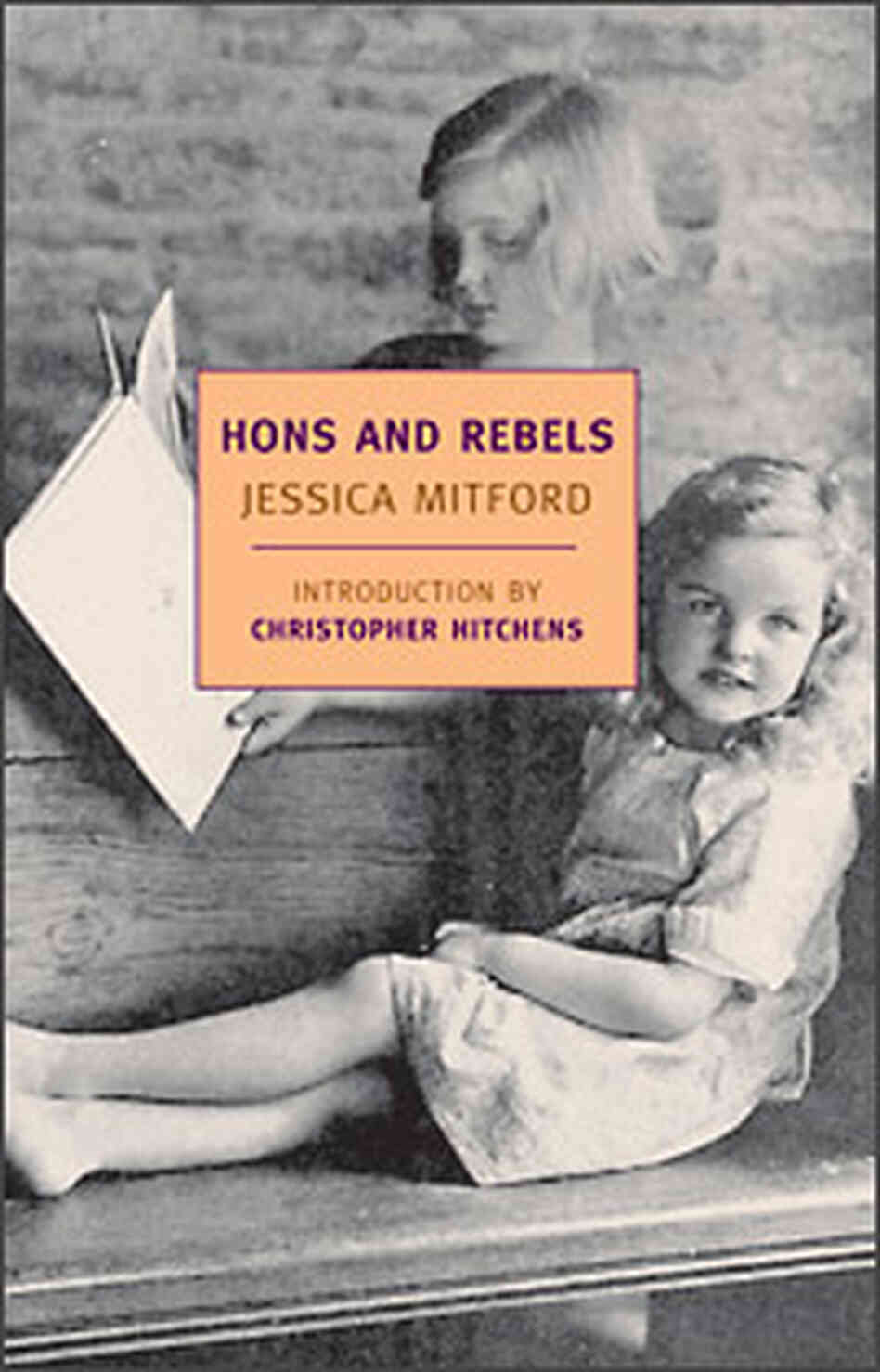 The cover of 'Hons and Rebels.' Credit: New York Review Books.