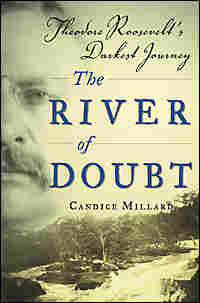 The cover of 'The River of Doubt.'