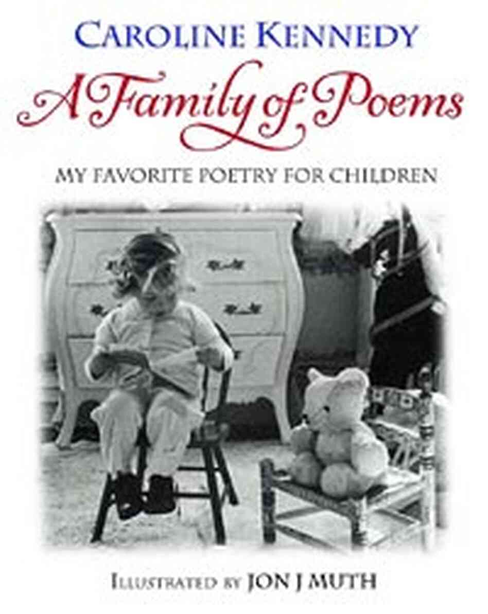 Caroline kennedy favorite poetry for children