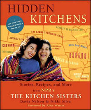 'Hidden Kitchens' by The Kitchen Sisters