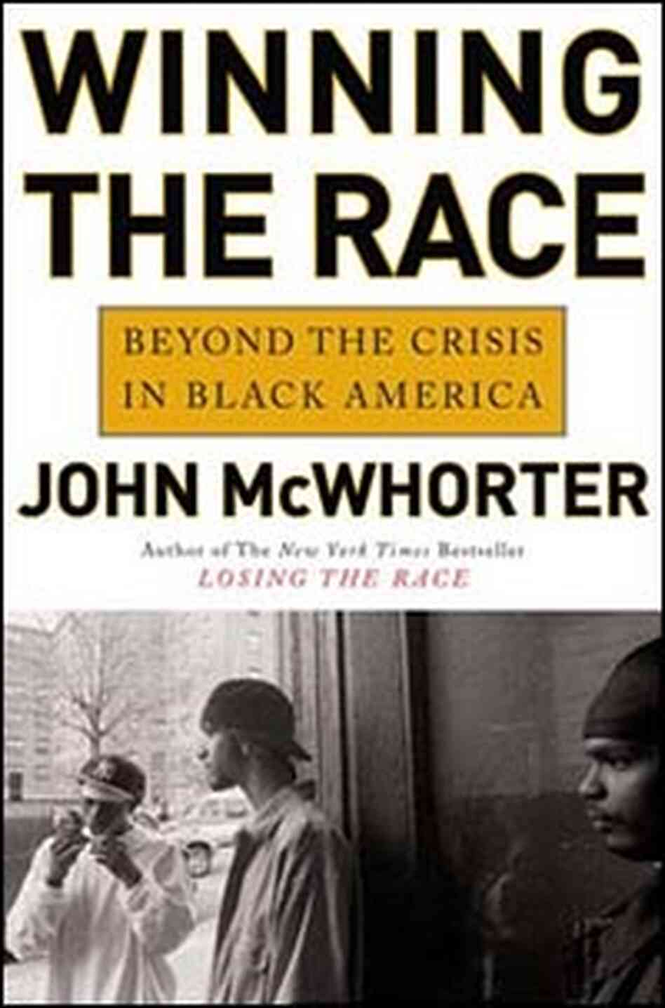 'Winning the Race' by John McWhorter