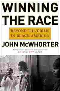 'Winning the Race' by John McWhorter