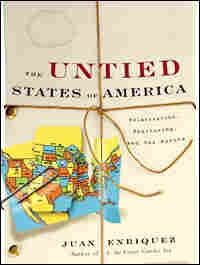'The Untied States of America' by Juan Enriquez