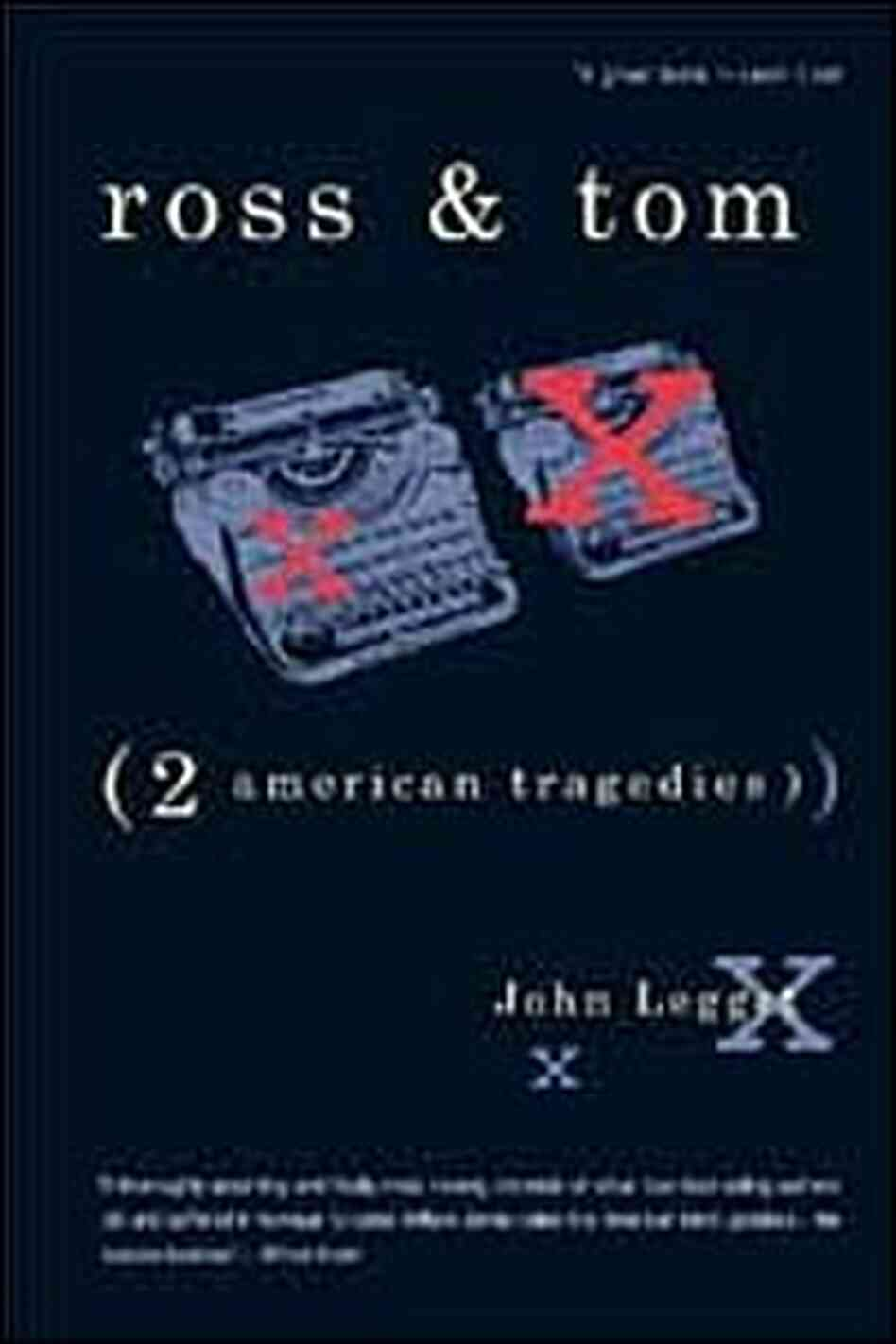 'Ross and Tom: Two American Tragedies'
