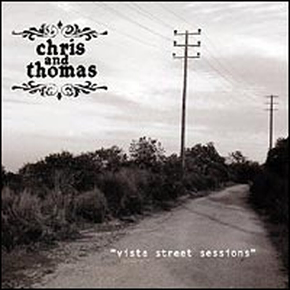 Cover for the Chris and Thomas CD 'Vista Street Sessions'