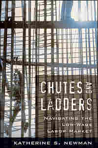 'Chutes and Ladders: Navigating the Low-Wage Labor Market'
