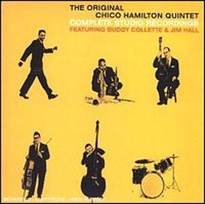 'The Original Chico Hamilton Quintet: Complete Studio Recordings'