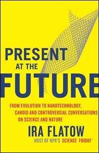 'Present at the Future'