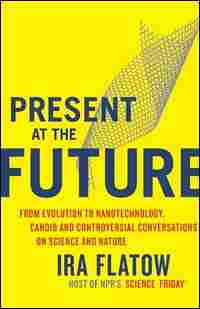 'Present at the Future'