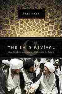 Shia Revival, by Vali Nasr