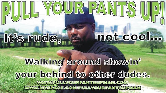 'Pull Your Pants Up' billboard