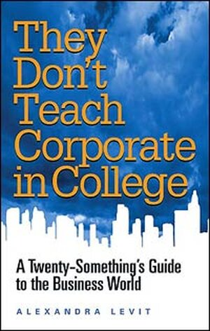 'They Don't Teach Corporate in College'