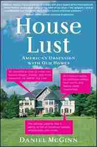 'House Lust'
