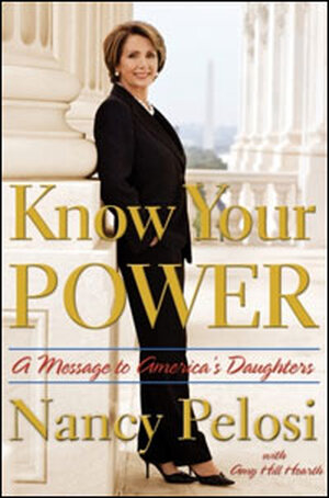 """Book Cover of """"Know Your Power"""" by Nancy Pelosi"""