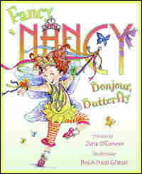 'Fancy Nancy: Bonjour, Butterfly'