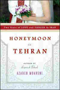 'Honeymoon in Tehran;'