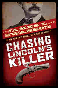 Cover: Chasing Lincoln's Killer