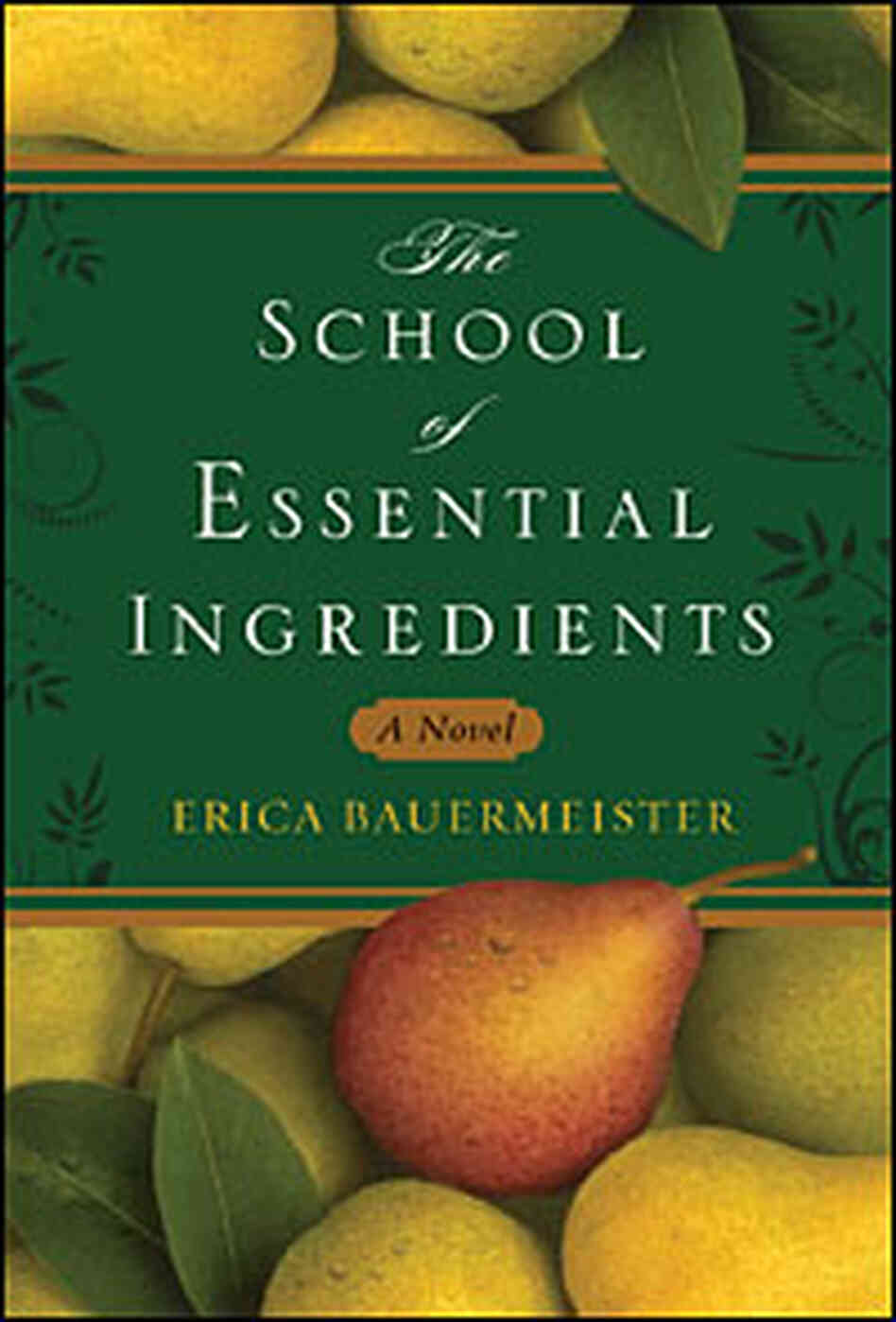 Cover: 'The School of Essential Ingredients'