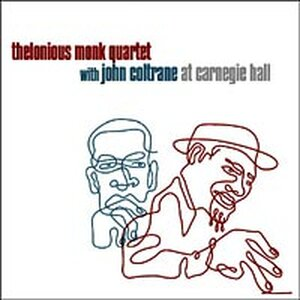 CD cover of the 1957 Monk/Coltrane set at Carnegie Hall.