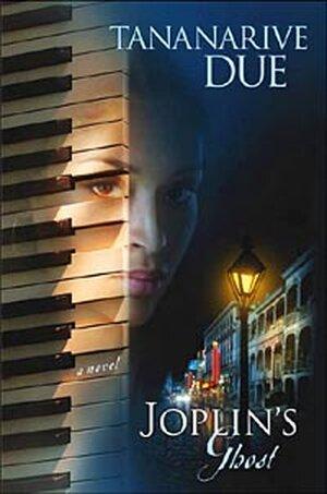 Cover for Tananarive Due's latest novel 'Joplin's Ghost'