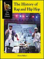 "Soren Baker's ""The Music Library: The History of Rap & Hip-Hop"""