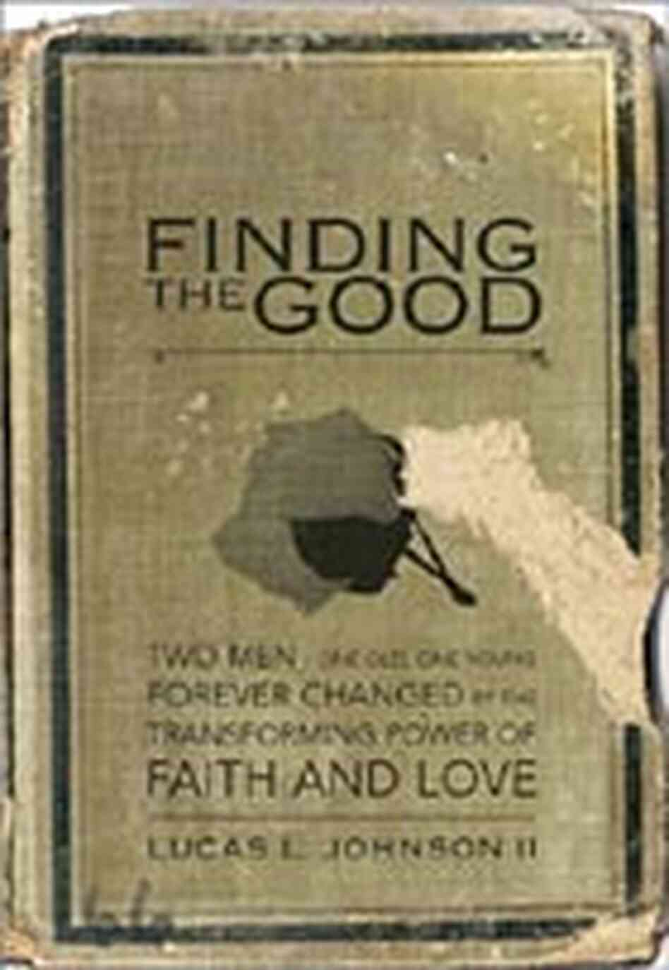 Cover of 'Finding the Good'