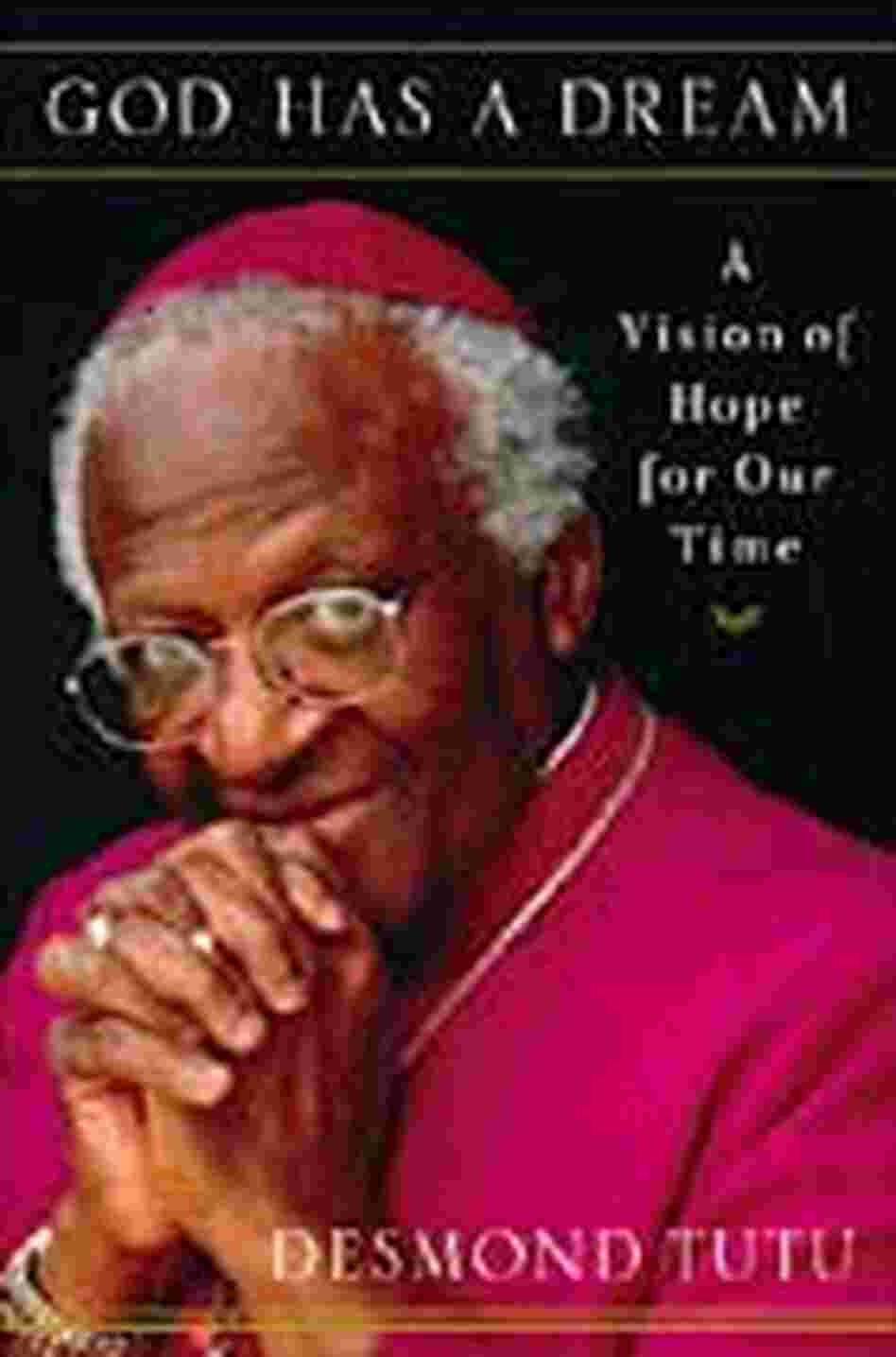 Cover of Desmond Tutu's latest book 'God Has a Dream'