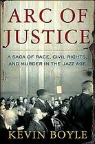 Cover for Kevin Boyle's book 'Arc of Justice'