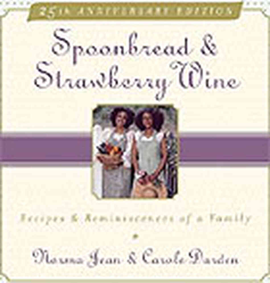 Cover of  'Spoonbread and Strawberry Wine: Recipes and Reminiscences of a Family.'