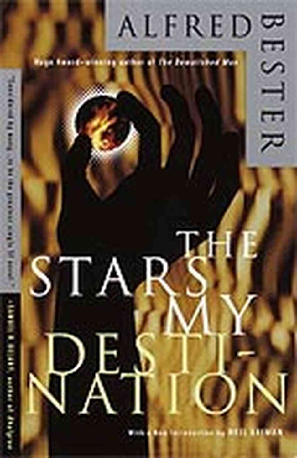 'The Stars My Destination' by Alfred Bester