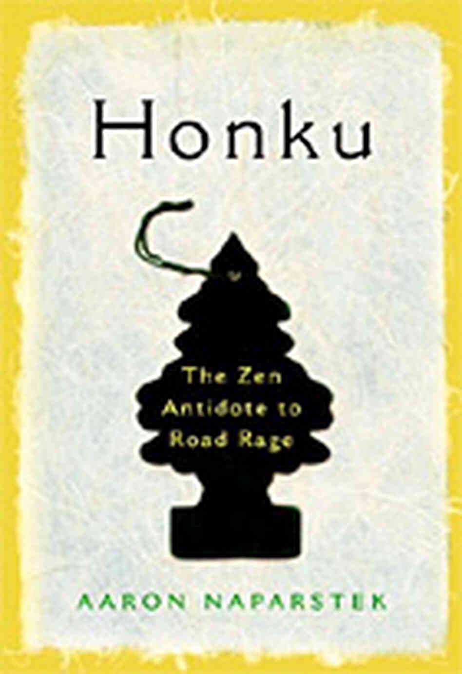 'Honku: The Zen Antidote to Road Rage'