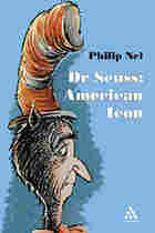 Cover of 'Dr. Seuss: American Icon'