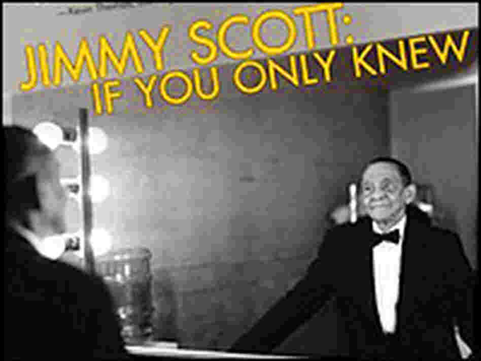 'Jimmy Scott: If You Only Knew' tells the singer's often tragic story