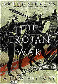 Cover of 'The Trojan War: A New History'