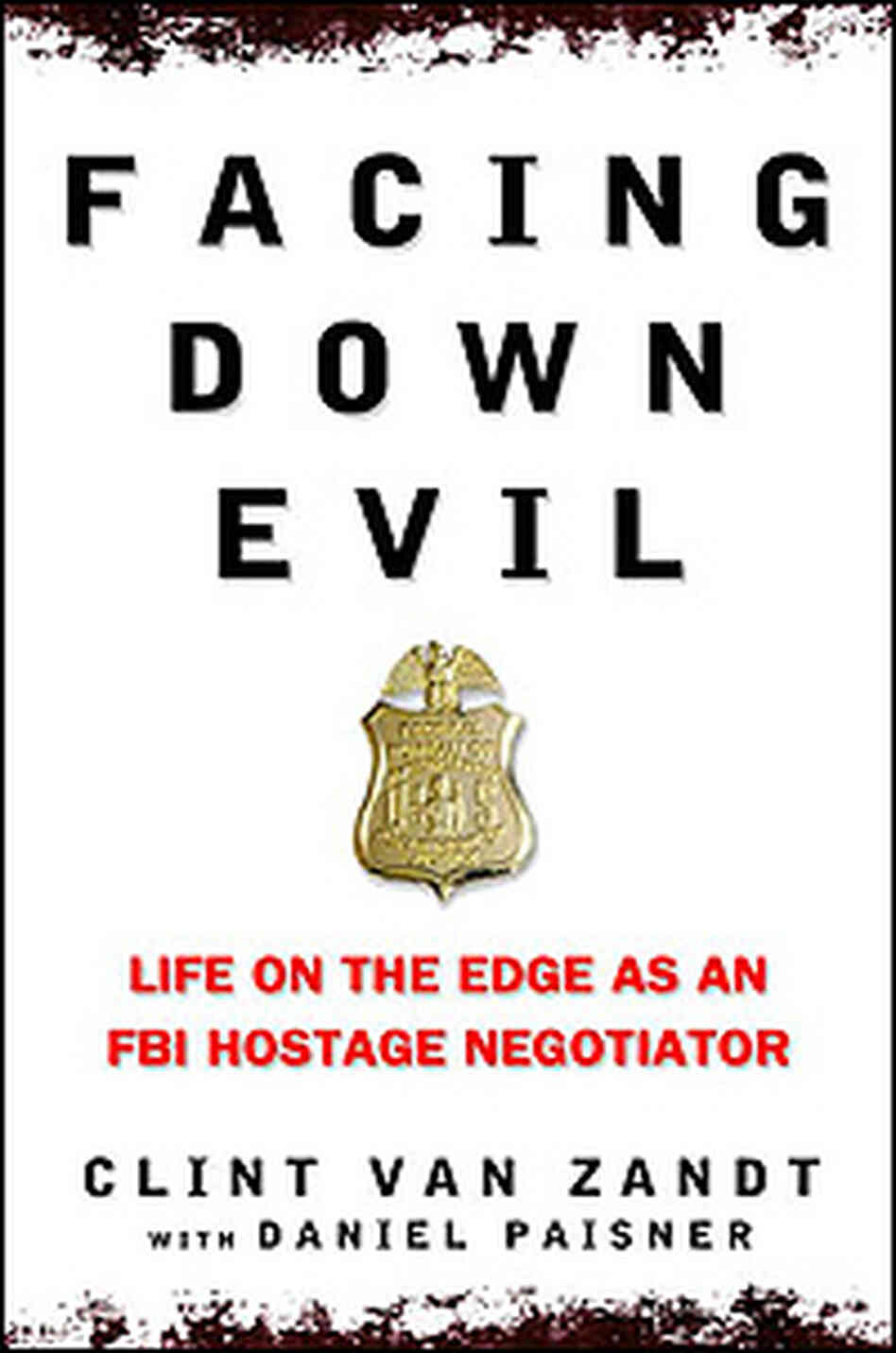 Cover of 'Facing Down Evil' shows FBI badge.