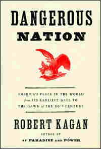 'Dangerous Nation' Book Cover