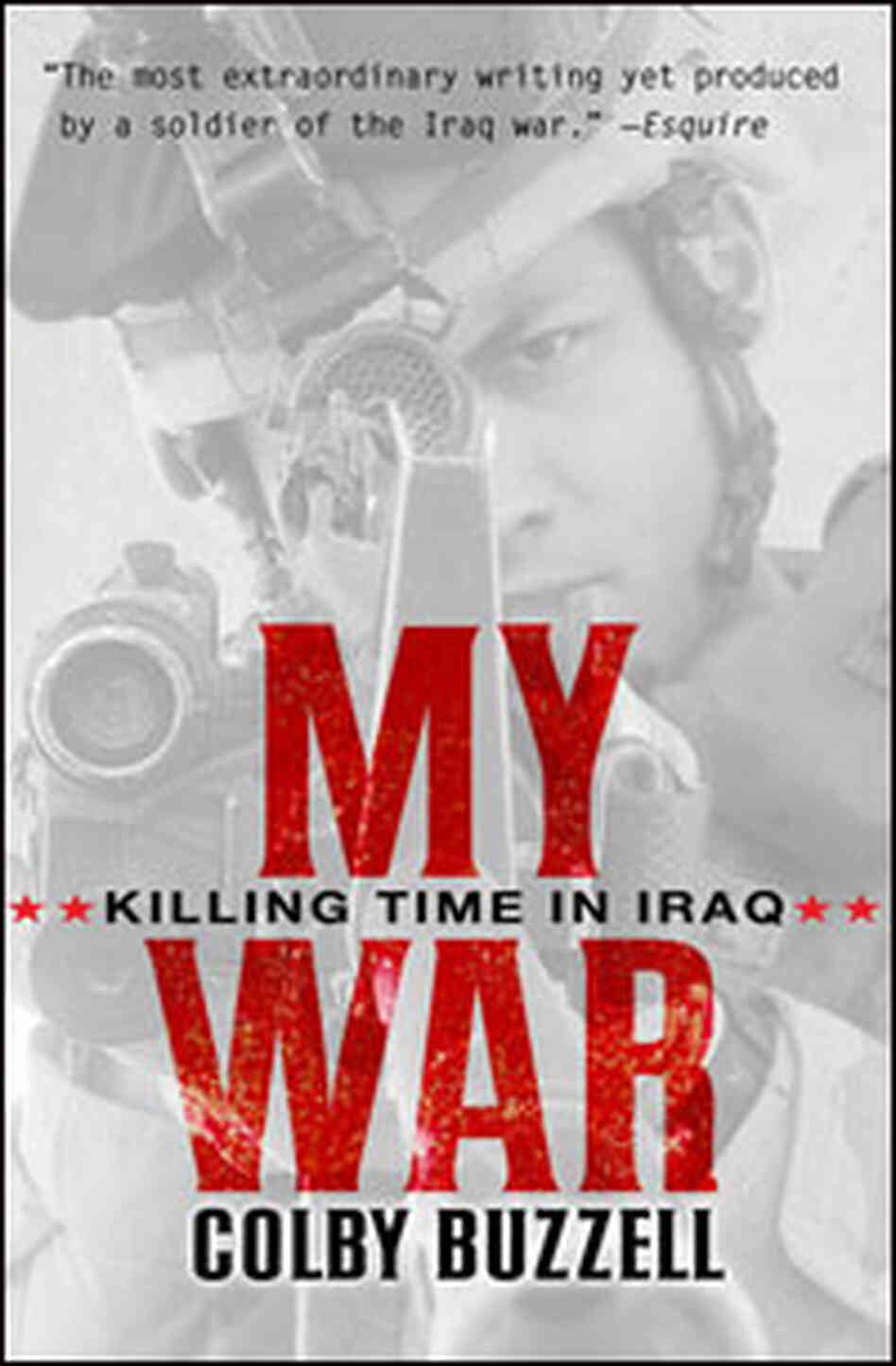"Book Cover: ""My War: Killing Time in Iraq"""